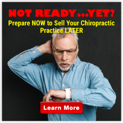 Not Ready Yet Webinar - Prepare Now for a Chiropractic Practice Sale Later